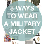 8 ways to wear a military jacket