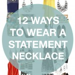 twelve outfits that look better with a statement necklace