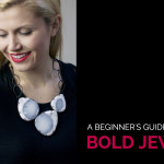 a beginner's guide to wearing bold jewelry