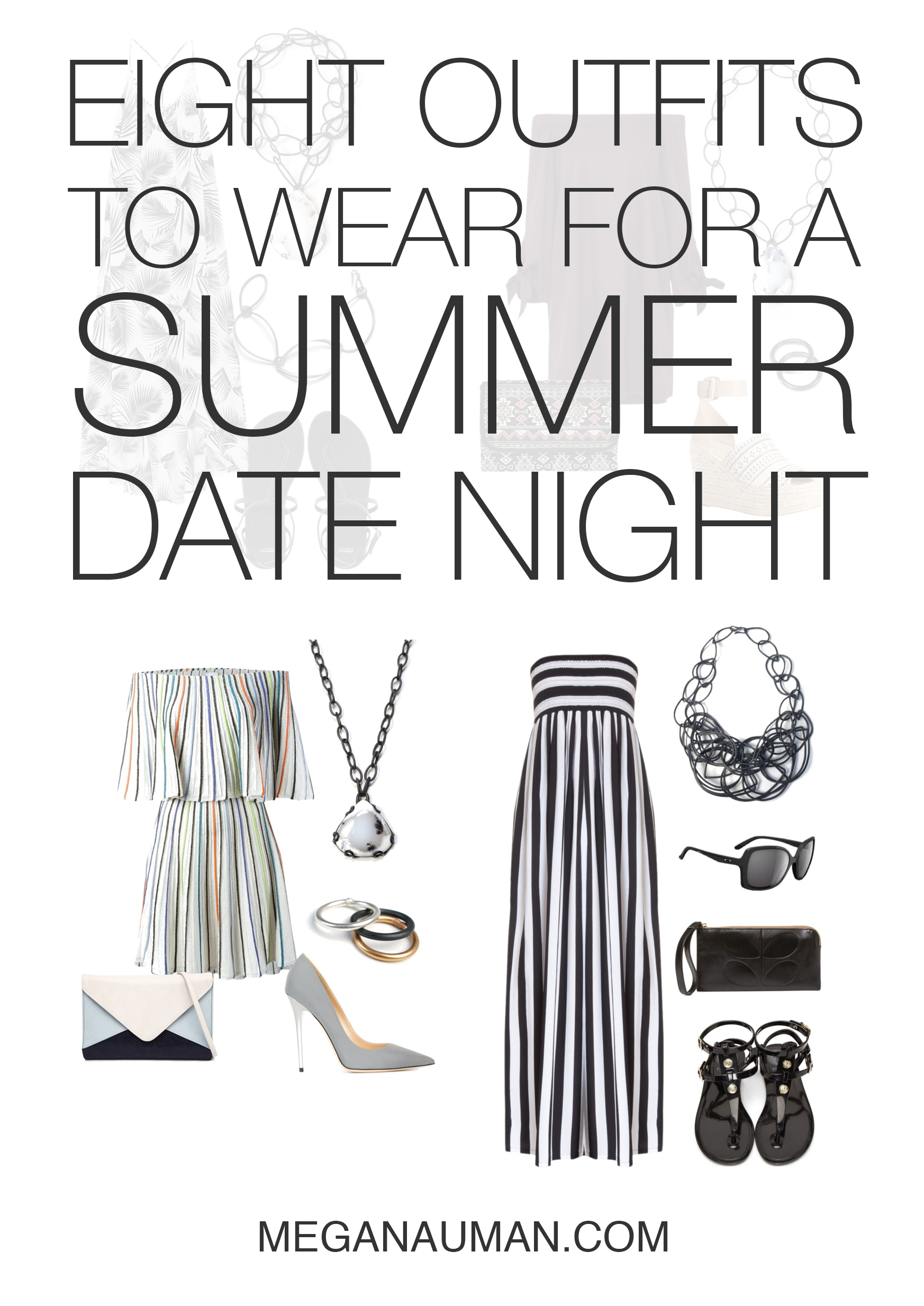 what to wear on a summer date night: 8 outfit ideas // click through for outfit details
