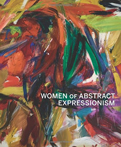 three books on art that are inspiring my studio practice right now: Women of Abstract Expressionism