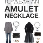 8 ways to wear an amulet-style necklace