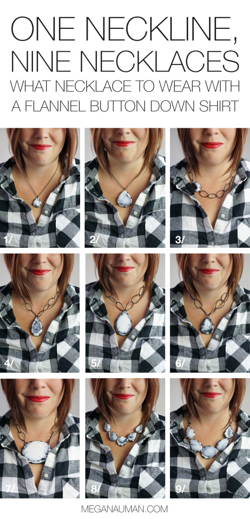 necklace/neckline guide: nine ways to wear a necklace with a flannel button down shirt