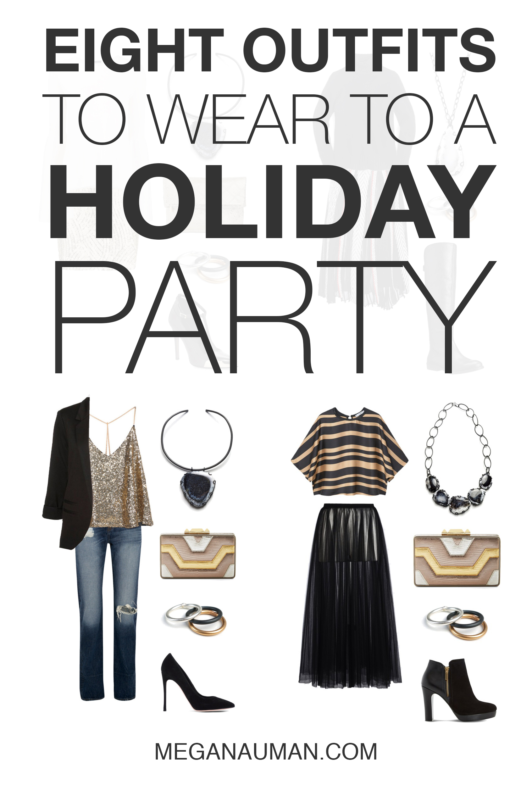 8 more outfits that are perfect to wear to a holiday party - MEGAN AUMAN