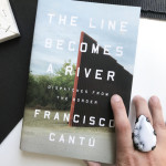 what I'm reading: The Line Becomes a River