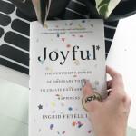 what I'm reading: Joyful